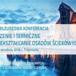 """Wrzesień 2016 r. – Proffico partnerem w X Jubileuszowej Konferencji pn. """"Suszenie i termiczne przekształcanie osadów ściekowych"""""""