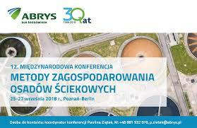"""2013 wrzesień – VII konferencja pn. """"Suszenie i termiczne przekształcanie osadów ściekowych"""""""